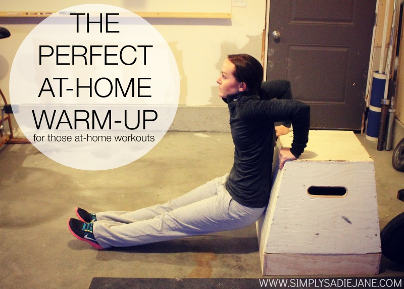 THE PERFECT WARM-UP!!!! {Fitness/Tutorials/Video of the Week}